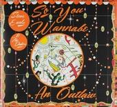 So you wannabe an outlaw [2 disc edition]