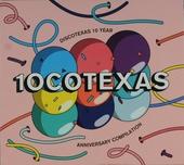 10cotexas : Dicotexas 10 year anniversary compilation