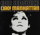 Edie Sedgwick : Ciao! Manhattan