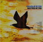 Sixties Byrd : Charlie Byrd plays today's greatest hits