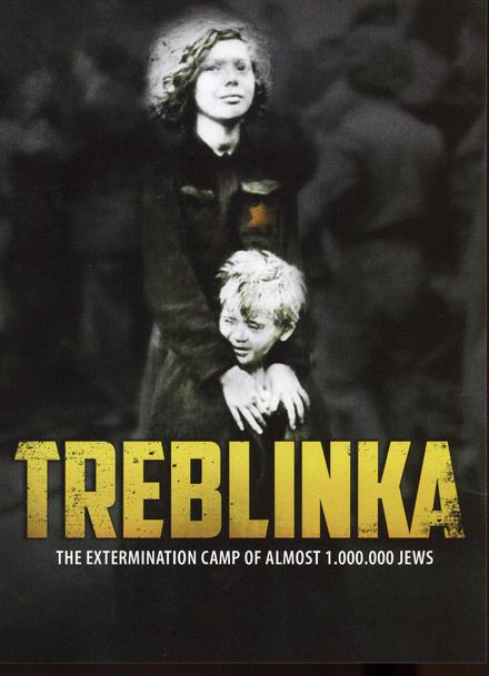 Treblinka : the extermination camp of almost 1.000.000 jews