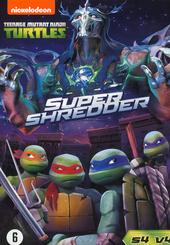 Teenage mutant ninja turtles : super Shredder. Seizoen 4, Volume 4