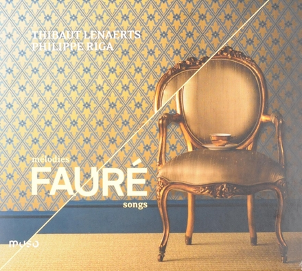Fauré intime/Mélodies