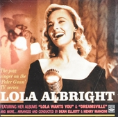 Lola Albright : the jazz singer on the Peter Gunn tv series with orchestras arranged and conducted by Dean Elliott ...