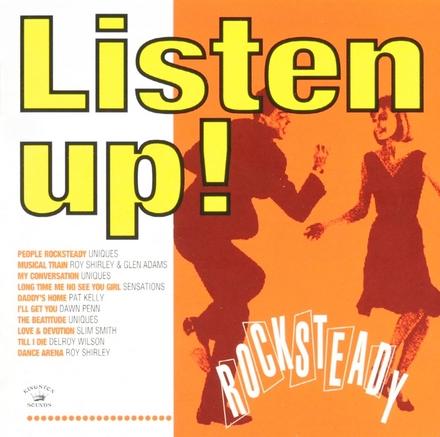 Listen up! : Rocksteady