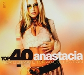 Top 40 Anastacia : her ultimate top 40 collection