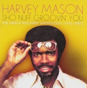 Sho nuff groovin' you : The Arista Records anthology (1975-1981)
