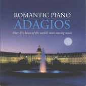 Romantic piano adagios : over 2 1/2 hous of the world's most moving music