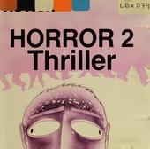 Action horror. 2, Thriller