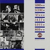 Soho scene '61 : Jazz goes mod