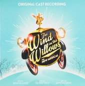 The wind in the willows : The new musical