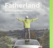 Fatherland : original music from the stage show