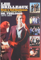 Lee Brilleaux : Rock 'n' roll gentleman - His musical journey with Dr. Feelgood 1974-1994