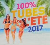 100% tubes de l'été 2017