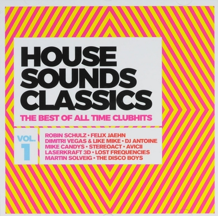 House sounds classics : The best of all time clubhits. vol.1