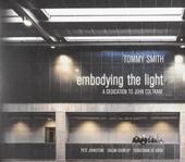 Embodying the light : a dedication to John Coltrane