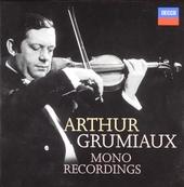 Arthur Grumiaux : Mono recordings