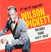 Let me be your boy : the early years 1957-1962