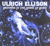 Dreaming in the house of blues