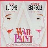 War paint : Original Broadway cast recording