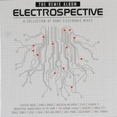 Electrospective : A collection of rare electronic mixes