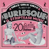 Girls! girls! girls! : The best of burlesque & striptease music