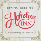 Holiday Inn : Original Broadway cast recording