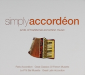 Simply accordéon : 4cds of traditional accordion music