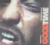 Good time : original motion picture soundtrack