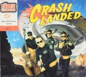 Crash landed