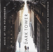 The dark tower : original motion picture soundtrack