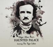 Edgar Allan Poe's Haunted Palace