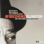 Rediscovered Ellington : New takes on Duke's rare & unheard music