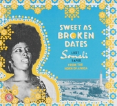 Sweet as broken dates : Lost Somali tapes from the Horn of Africa