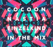 Cocoon Nastia & Einzelkind in the mix