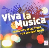 Viva la musica : Favourite selections for concert band