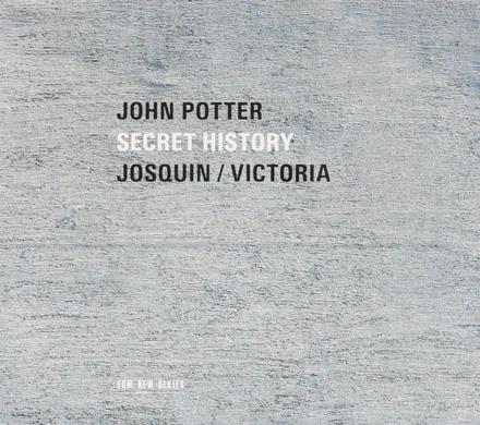 Secret history : Josquin / Victoria