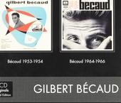 Bécaud 1953-1954 ; Bécaud 1964-1966