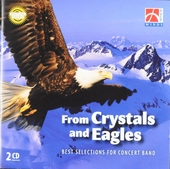 From crystals and eagles : Best selections for concert band