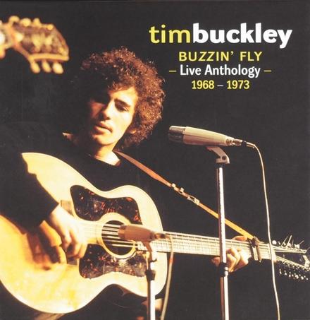 Buzzin' fly : Live anthology 1968-1973