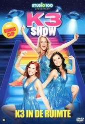 K3 in de ruimte : K3 show