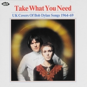 Take what you need : UK covers of Bob Dylan songs 1964-1969