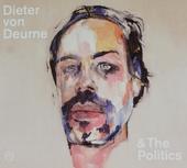 Dieter von Deurne & The Politics