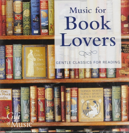 Music for book lovers : Gentle classics for reading