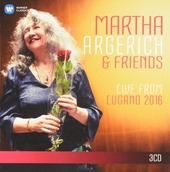 Martha Argerich & friends live from the Lugano Festival 2016