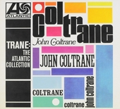 Trane : the Atlantic collection