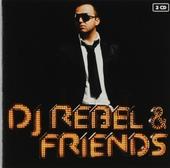 DJ Rebel & friends