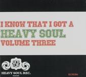 I know that I got a heavy soul!. vol.3