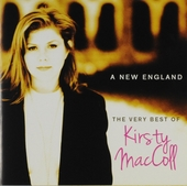 A new England : The very best of Kirsty MacColl