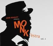 John Beasley presents MONK'estra. Vol. 2